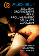 Flexibly: soluzioni organizzative per il prolungamento della vita lavorativa